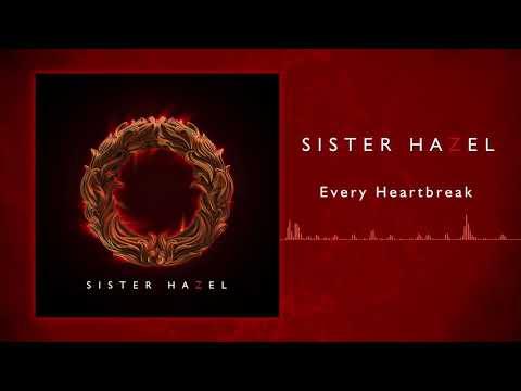 Sister Hazel - Every Heartbreak Mp3