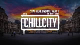 Tim Moyo & Simbai - Stay Here Undone, Part II