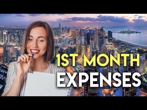 Cost Of Living In Dubai In 2018. First Month Expenses.