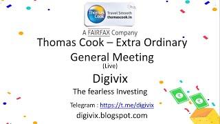 THOMAS COOK (INDIA) LIMITED - Extra Ordinary General Meeting (EGM)   Digivix