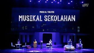 MUSIKAL SEKOLAHAN (Musical Theatre)