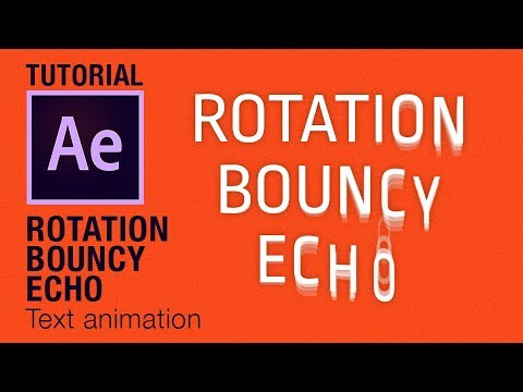 Bouncy rotation echo text animation After Effects Tutorial
