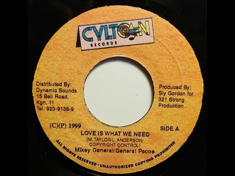 Mikey General & General Pecos - Love Is What We Need