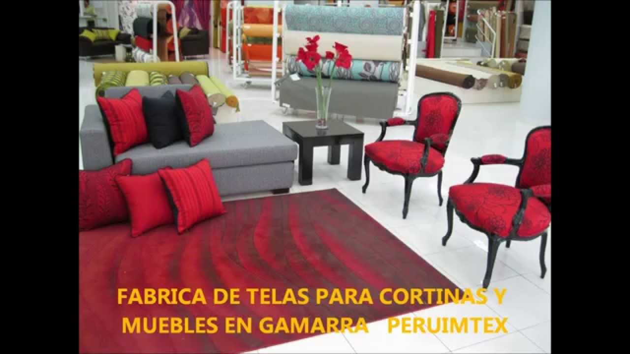 Fabrica de telas para muebles y cortinas en gamarra pe doovi - Fabrica muebles portugal ...
