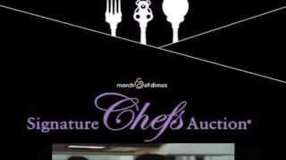 March of Dimes 2014 Signature Chefs Auction Promo