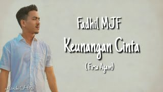 Lagu Aceh Terbaru - KEUNANGAN CINTA - FIRSA AGAM | Cover FADHIL MJF