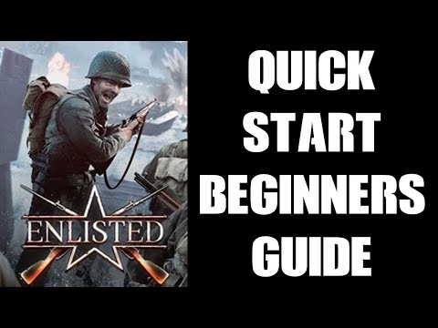 Download Enlisted Quick Start Beginners Guide - Campaign, Squad & Soldier Progression & Gameplay Hints & Tips