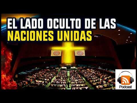 El Lado Oculto de las Naciones Unidas | La Religión Mundial
