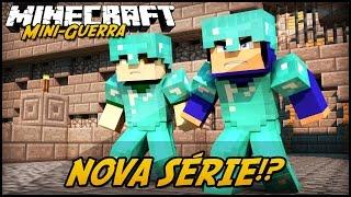 Minecraft: MINI-GUERRA - NOVA SÉRIE!?