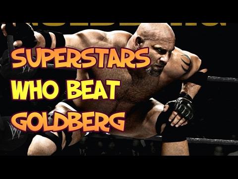 superstars who beat goldberg