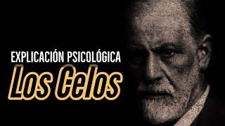 Los Celos . explicación psicológica