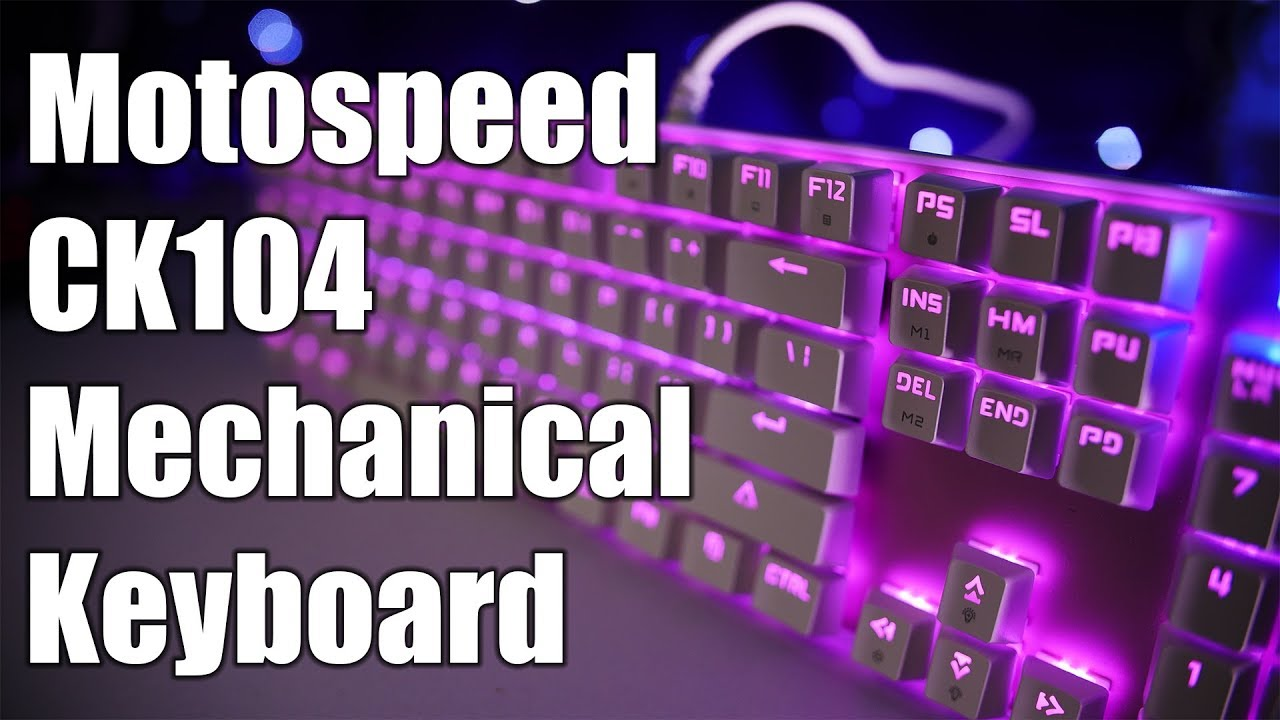 06ebd778ffa Inflict Pain! Motospeed Inflictor CK104 RGB Gaming Keyboard Review ...