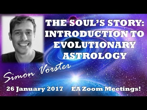 SÏmÕn Vorster: THE SOUL'S STORY: AN INTRODUCTION TO EVOLUTIONARY ASTROLOGY