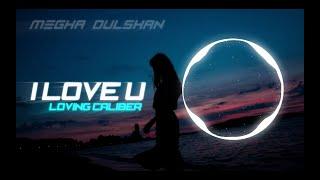 Loving Caliber - I Love U