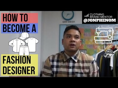 How to become a Fashion Designer | by Designer @JonPhenom