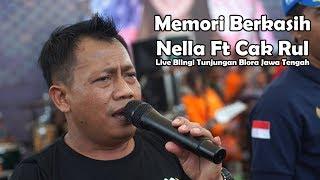 Memori Berkasih - Nella Ft Cak Rul Live Tunjungan Blora Jawa tengah