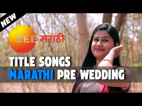 Amazing Marathi Pre Wedding On Zee Marathi Songs