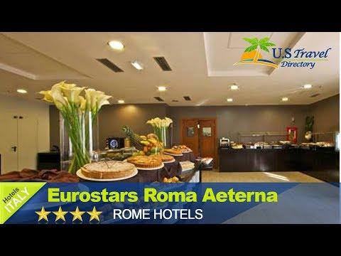 Eurostars Roma Aeterna - Rome Hotels, Italy