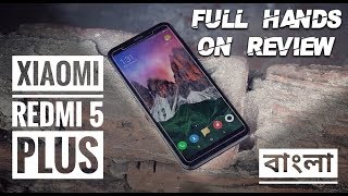 Xiaomi Redmi 5 Plus Full Hands-On Review After 20 Days of Use | Bangla Review 2018