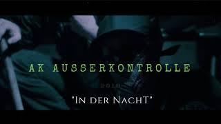 """""""IN DER NACHT"""" - AK AUSSERKONTROLLE  x 18 KARAT TYPE BEAT 2018 prod by PRIDEFIGHTA"""