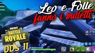 Tra gaffe glitch e scherzoni [Fortnite | DDS - Day 11]