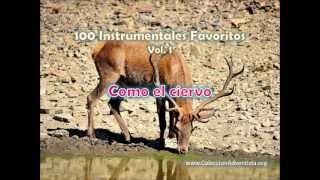 100 Instrumentales Favoritos vol. 1 - 056 Como el ciervo