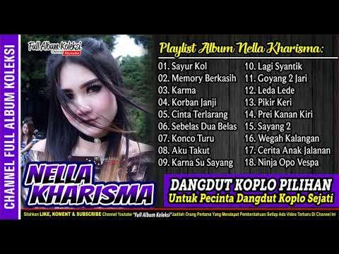 DANGDUT KOPLO - NELLA KHARISMA Full Collection Terbaru 2019