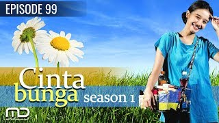 Cinta Bunga - Season 01 | Episode 99