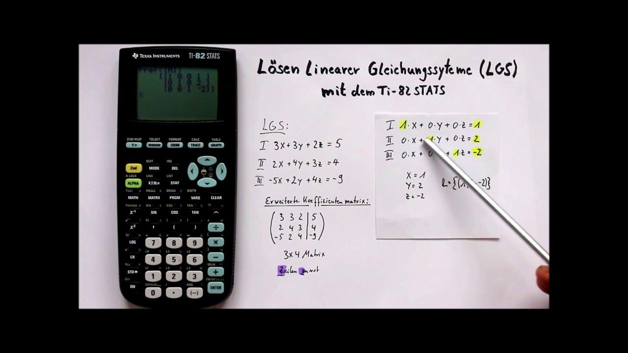 TI-82 STATS Lösen von linearen Gleichungssystemen mit Matrizen - YouTube