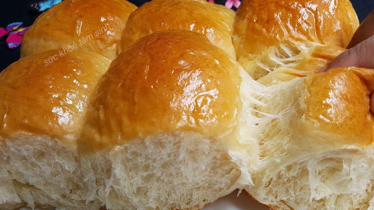 Cách Làm Bánh Mì Ngọt Cực Dễ Không Cần Máy Đánh Bột Mà Vẫn Dai Xốp