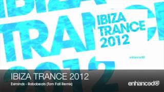 Ibiza Trance 2012 (inc. 30 Tracks!) Out Now!