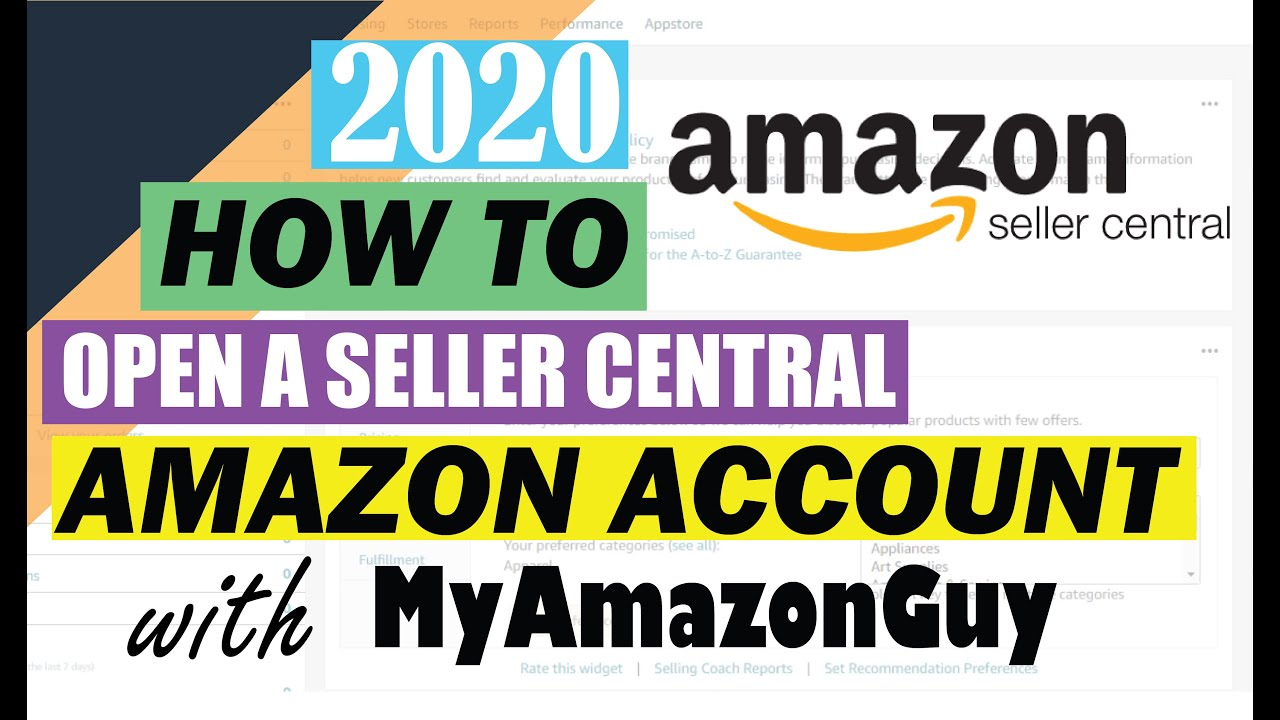 How to Open Amazon Seller Central Account and Start Selling on Amazon