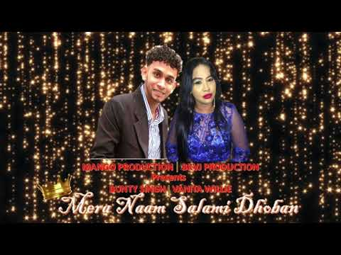 Bunty Singh and Vanita Willie - Mera Naam Salami Dhoban (2019 Guyana Bollywood Cover)