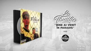 La Familia - Cu Fruntea Sus (Remix 99)