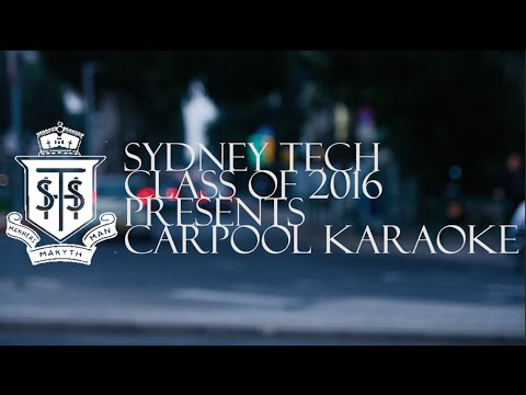 Sydney Tech Class of 2016 Presents: Carpool Karaoke