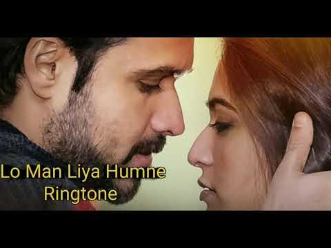 Lo Man Liya Humne Ringtone