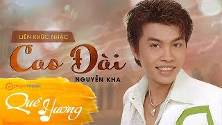 Nghe để mà tĩnh tâm Tuyệt Phẩm Nhạc Cao Đài Nguyễn Kha số 1