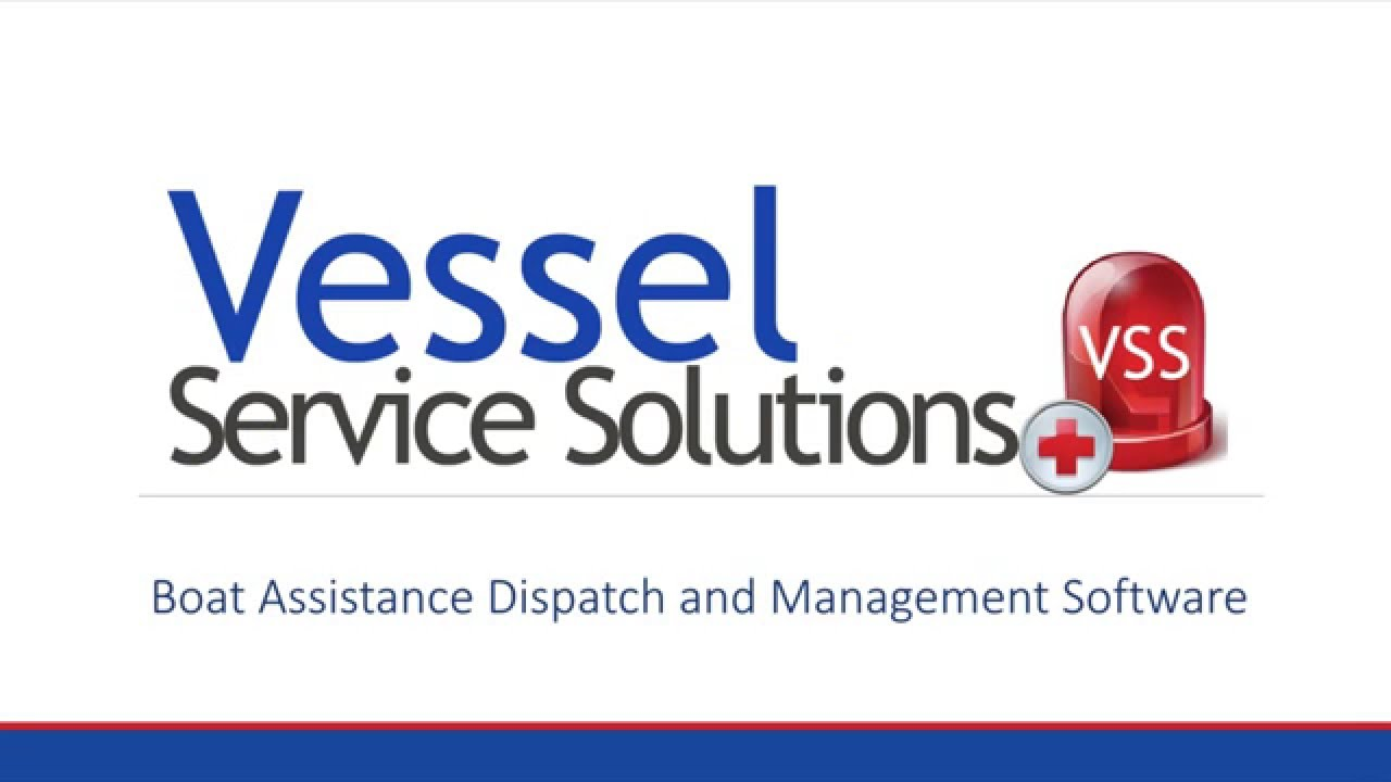 Vessel Service Solutions | Boat Assistance and Dispatch Software