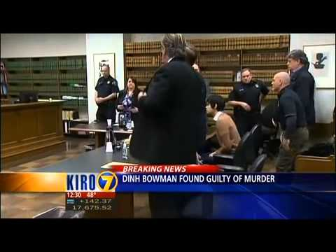 Verdict reached in Dinh Bowman murder trial