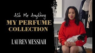 Ask Me Anything: My Perfume Collection