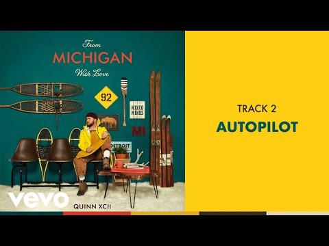 Quinn XCII - Autopilot (Official Audio) Mp3