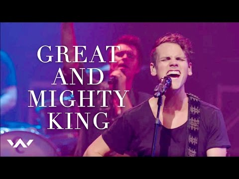 Great And Mighty King Live Elevaiton Worship Youtube