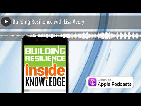 Building Resilience with Lisa Avery