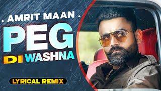 Peg Di Waashna (Lyrical Remix) | Amrit Maan Ft Dj Flow | Himanshi Khurana | Latest Punjabi Song 2020