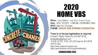 리빙스톤 ONLINE HOME VBS 2020 REPORT 6/29-7/3