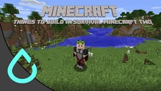 Things to Build in Survival Minecraft TWO!!!