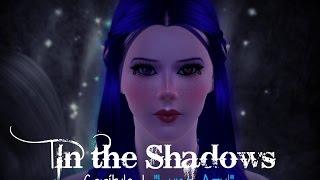|LS3| In the Shadows [Cap 1] Luna Azul