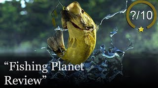 Fishing Planet Review (Video Game Video Review)