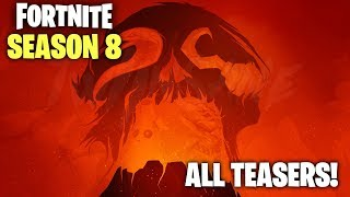 SEASON 8 ALL TEASERS! FORTNITE SEASON 8 REVEALED (Fortnite Season 8 update)