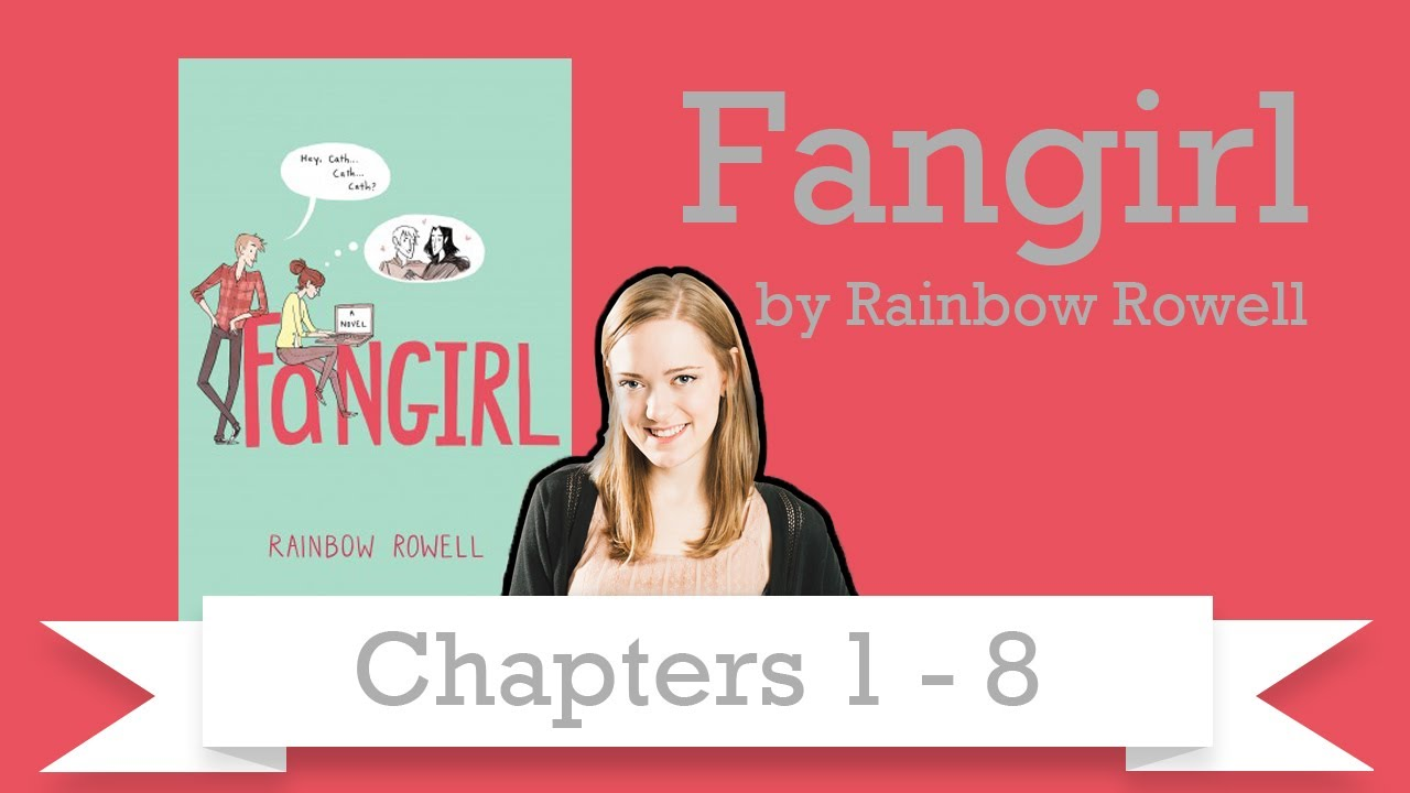 Let S Read Fangirl Ch 1 8 Youtube